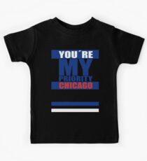 My priority Chicago fans Kinder T-Shirt