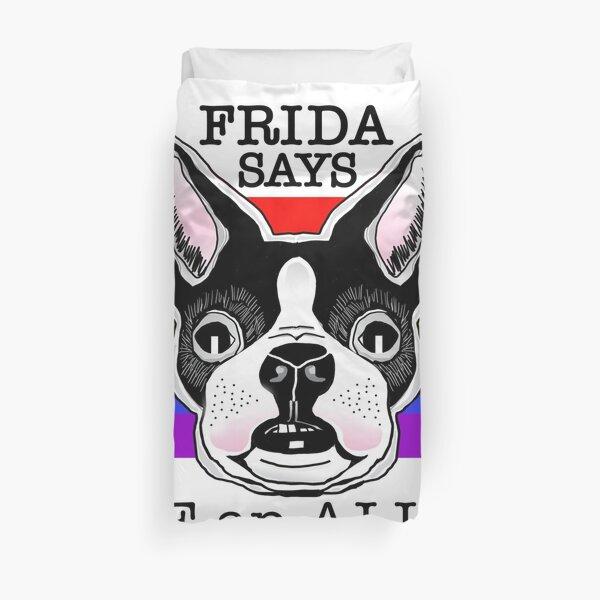 Frida Says: BE an ALLY Duvet Cover