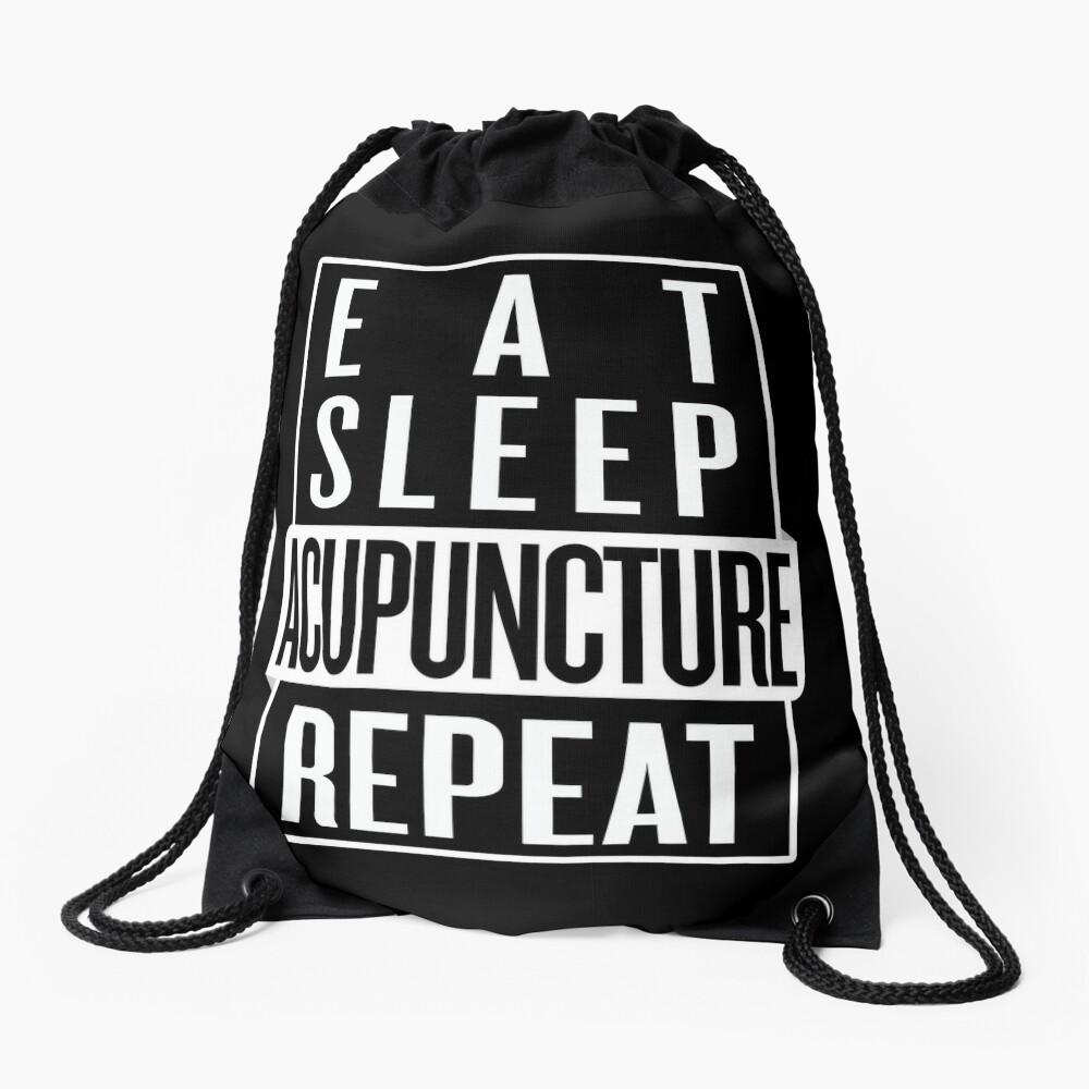 Eat Sleep Acupuncture Repeat Drawstring Bag