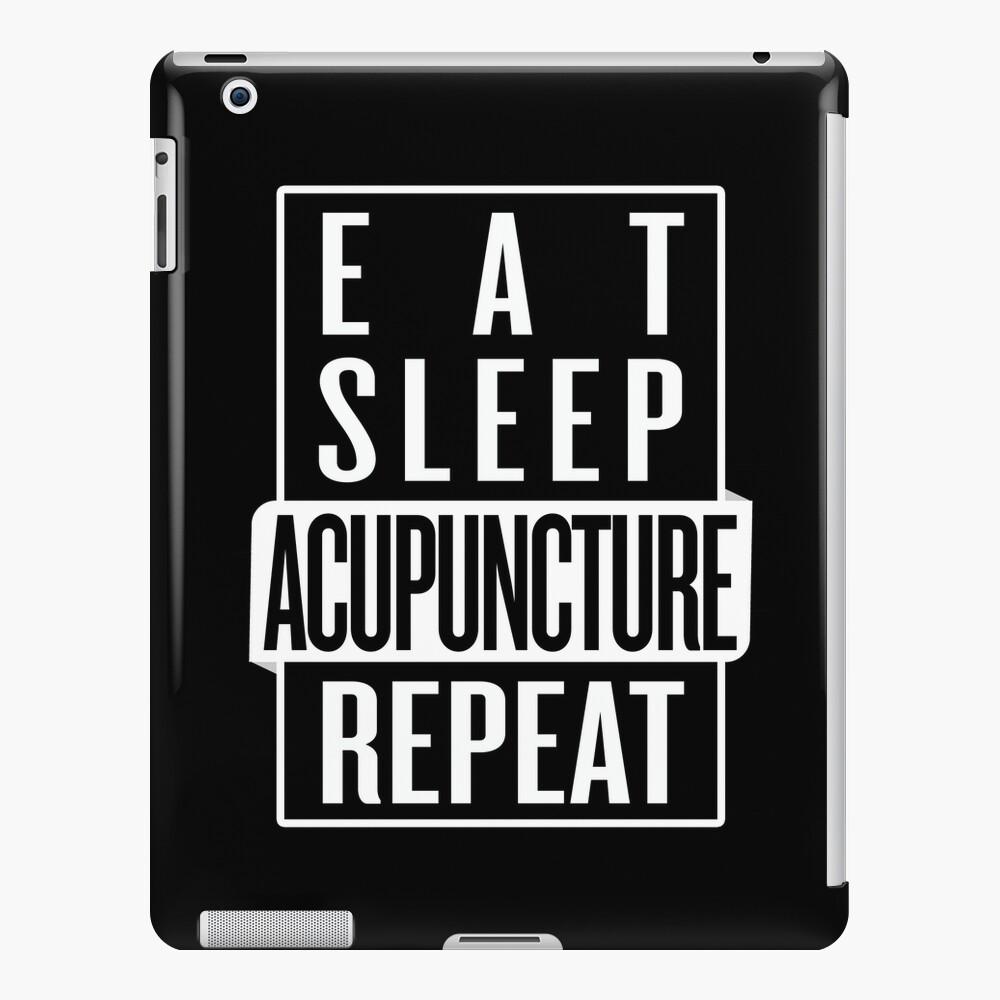 Eat Sleep Acupuncture Repeat iPad Case & Skin
