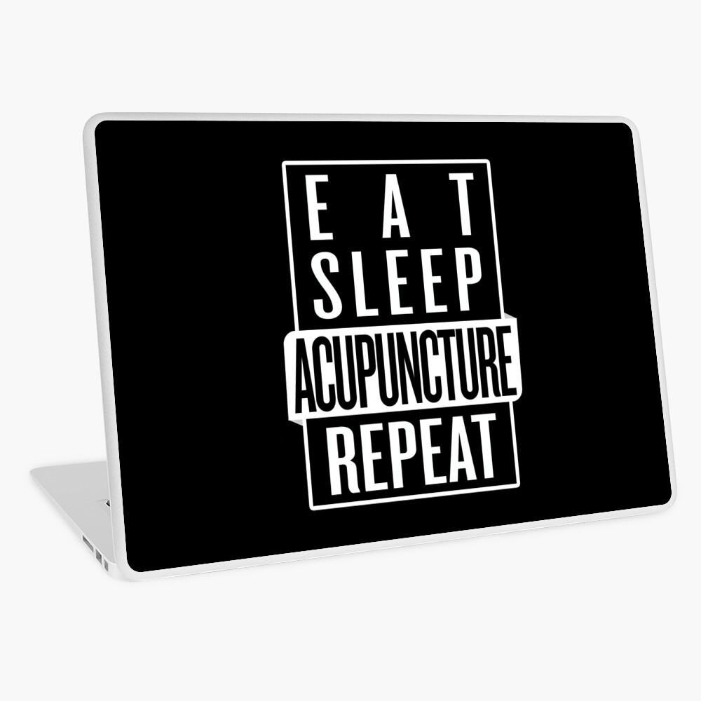 Eat Sleep Acupuncture Repeat Laptop Skin