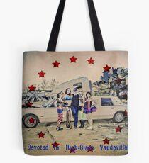 High Class Vaudeville Tote Bag