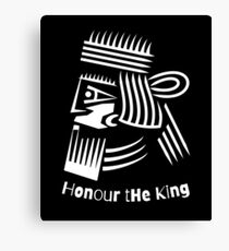 Honor The King  Canvas Print