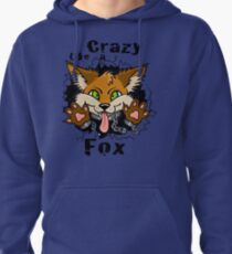 Crazy Like a Fox! Pullover Hoodie