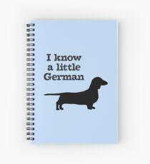 I Know A Little German Dachshund Spiral Notebook