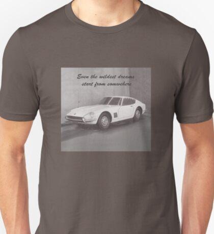Dreams Come True - Datsun 240z S30Z T-Shirt