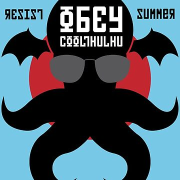 Resist Summer Obey Cthulhu by RetroReview