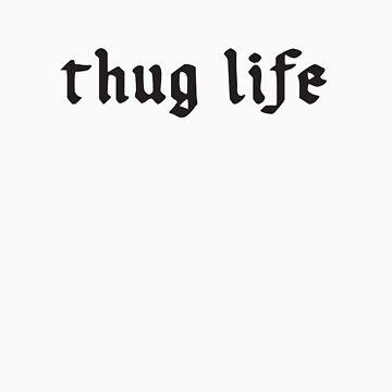 thug life 2 by justintodd17