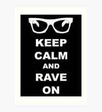 Keep Calm and Rave On - Buddy Holly Art Print