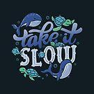 Take It Slow by tobiasfonseca