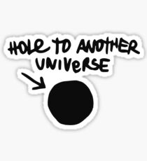 Chloe's Decal - Hole to Another Universe Sticker