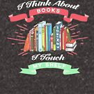 When I Think About Books I Touch My Shelf by leeseylee