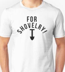 SHOVEL JUSTICE! Unisex T-Shirt