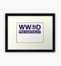 What would Buffy do? Framed Print