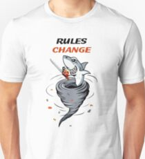 Rules Change Unisex T-Shirt