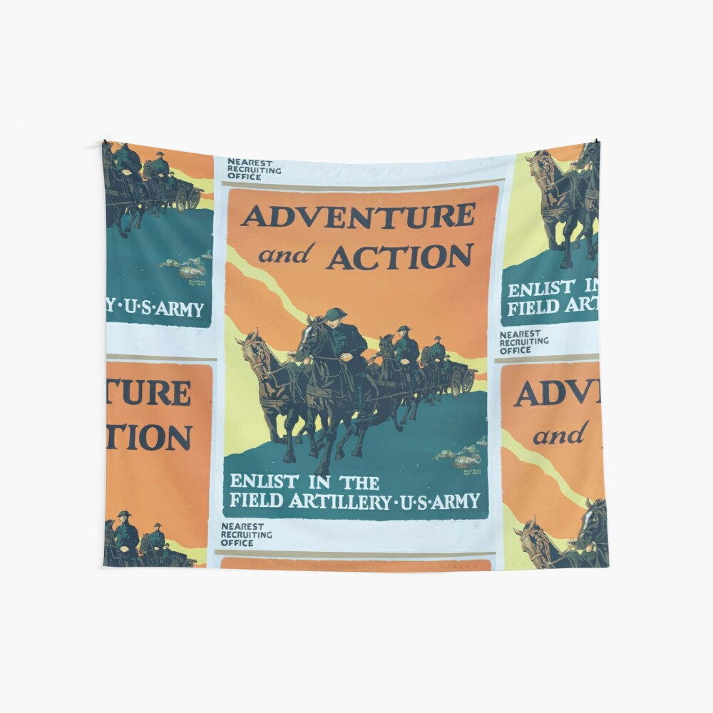 Adventure and action Enlist in the field artillery US Army Wandbehang