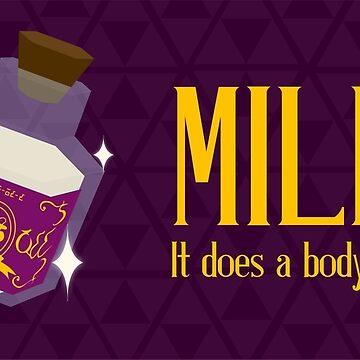 milk. it does a body good. von supazombie