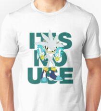 """It's No Use!"" (Less Rude Version) Unisex T-Shirt"