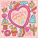 Love What You Do by doodlebymeg