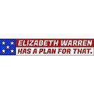 Elizabeth Warren has a plan for that. by TVsauce