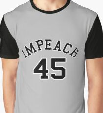 Impeach 45 (black letters) Graphic T-Shirt