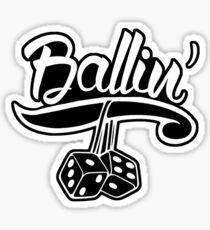 """""""Ballin'"""" - JDM Decal Sticker"""