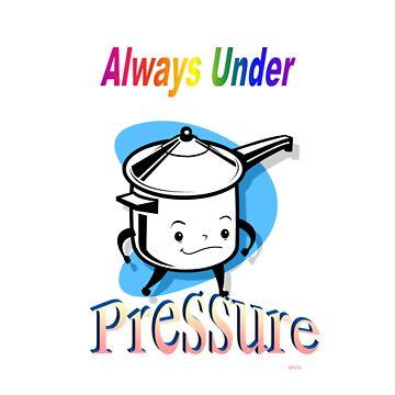 Under Pressure by blueskies