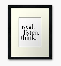 Read Listen Think - Motivational Inspirational Typography Framed Print