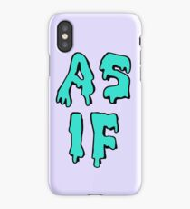 as if iPhone Case/Skin