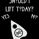 Should I lift Ouija  by liftcraft