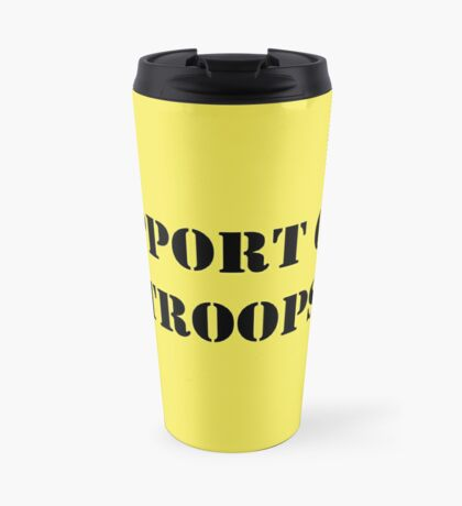Support Our Troops - July 4th - U.S. Military Travel Mug