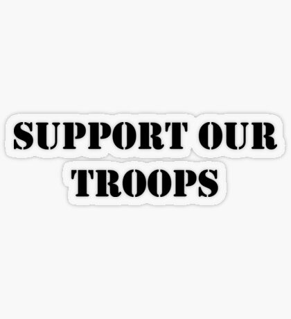 Support Our Troops - July 4th - U.S. Military Transparent Sticker