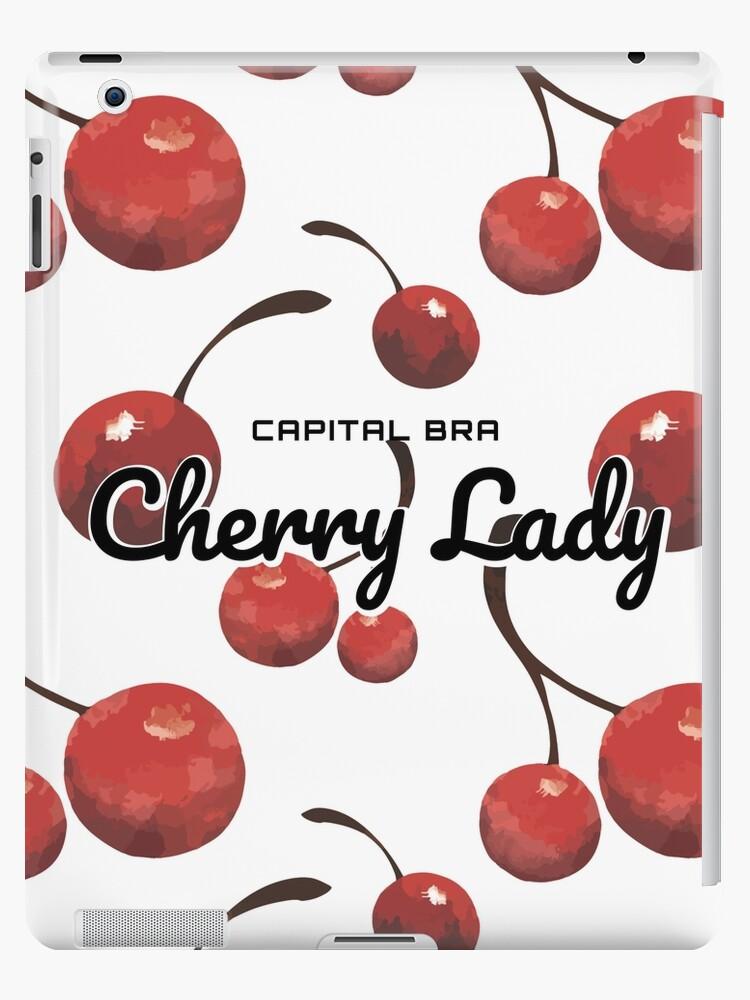 Capital bra cherry lady