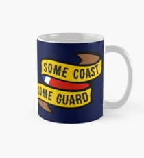 Some Coast, Some Guard Classic Mug
