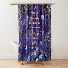 There are good days Shower Curtain