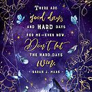There are good days by Stella Bookish Art