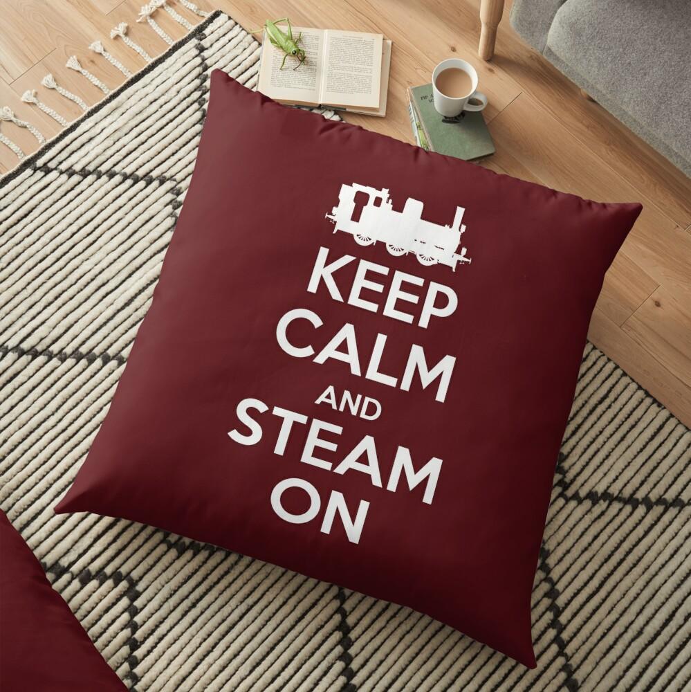 Keep Calm and Steam On Steam Engine #2A Floor Pillow