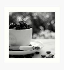 cigarettes and coffee, man, that's a combination Art Print