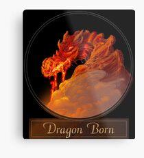 Dragon Born Metal Print