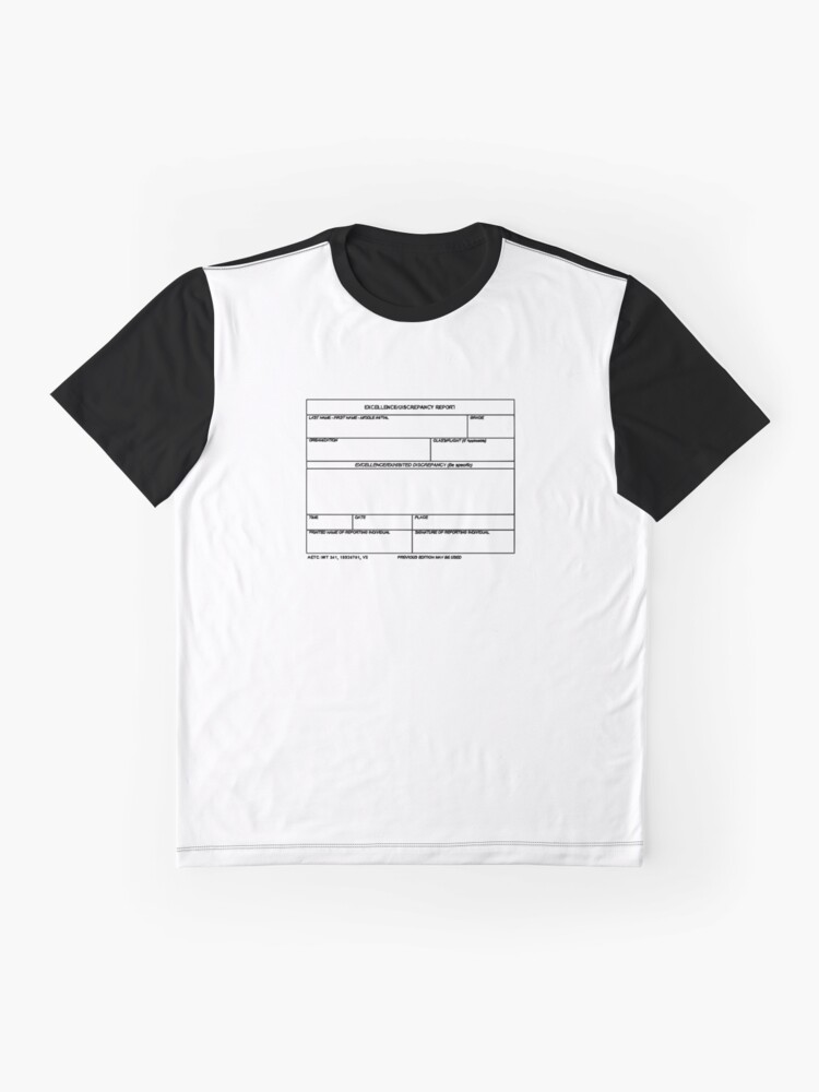 Alternate view of USAF Form 341 - Excellence/Discrepancy Report Graphic T-Shirt