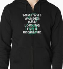 Looking For Geocache Cache Geocaching design Zipped Hoodie