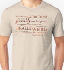Captain Martin Crieff - Really Weird Things T-Shirt