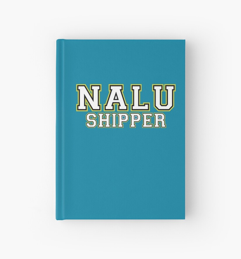 'NaLu Shipper - Fanfiction Fairy Tail Pairing' Hardcover Journal by  Top5Anime
