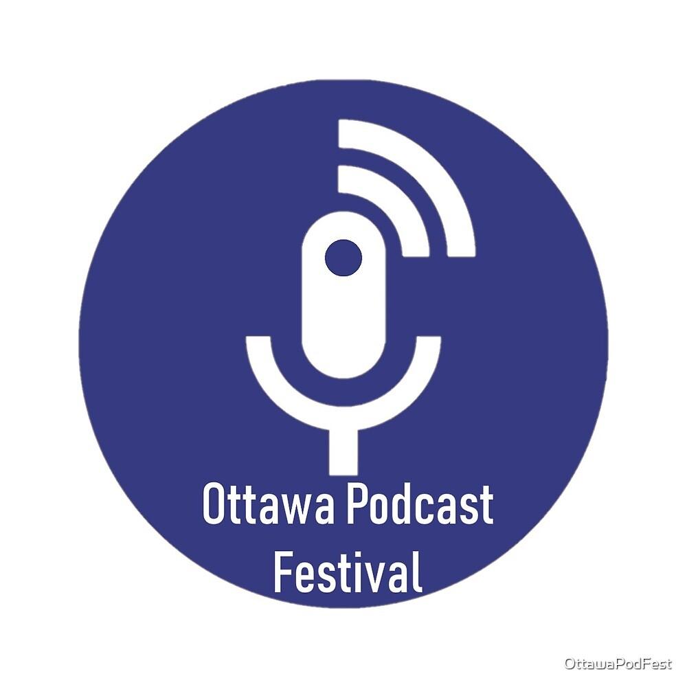 Ottawa Podcast Festival Official Logo by OttawaPodFest