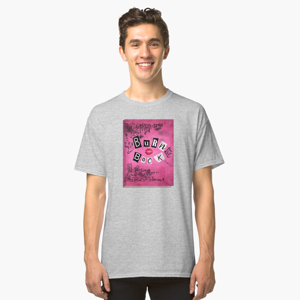 The Burn Book Classic T-Shirt