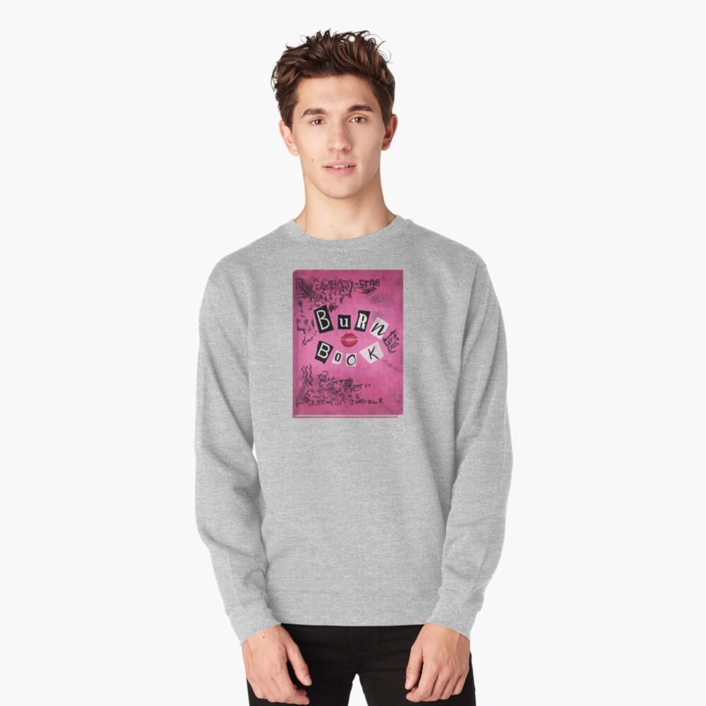 The Burn Book Pullover Sweatshirt