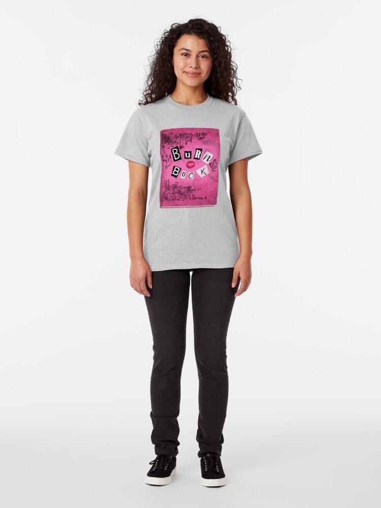 Alternate view of The Burn Book Classic T-Shirt