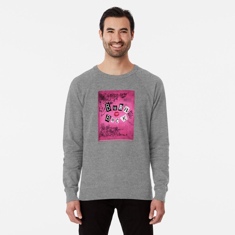 The Burn Book Lightweight Sweatshirt