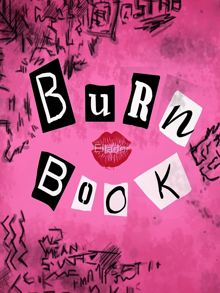 The Burn Book by Ellador