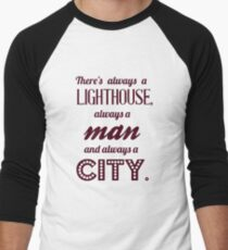 Bioshock quote - There's always a lighthouse, always a man and always a city. T-Shirt